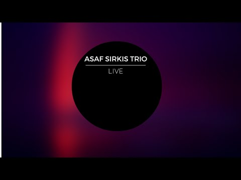Asaf Sirkis Trio playing Asaf 's composition 'Stoned Bird', (Jazz Fusion in London)