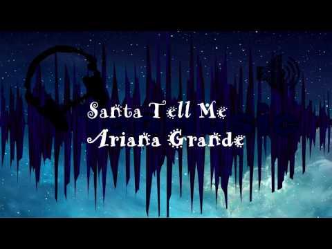 Santa tell me, Ариана Гранде