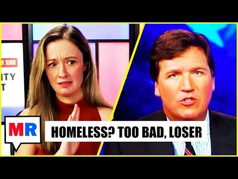 Tucker Carlson: All Homeless People Are Mentally Ill Drug Addicted Predators