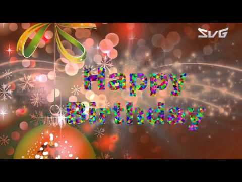 Happy Birthday Wishes Images Quotes Whatsapp Animation Special Video Greetings
