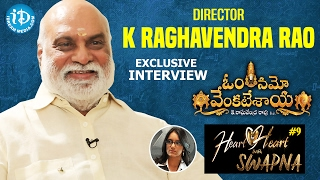 K Raghavendra Rao Exclusive Interview