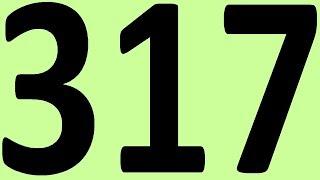 АНГЛИЙСКИЙ ЯЗЫК ДО АВТОМАТИЗМА ЧАСТЬ 2 УРОК 317 УРОКИ АНГЛИЙСКОГО ЯЗЫКА
