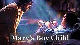MARY'S BOY CHILD - CHRISTMAS CAROL