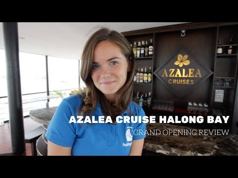 Azalea Cruise Review Halong Bay – Grand Opening
