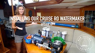 Installing Our Cruise RO Watermaker   Ep. 67 RAN Sailing