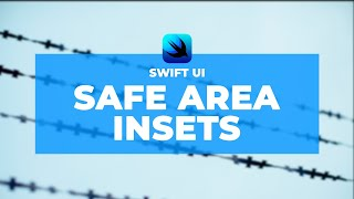 Safe Area Insets - SwiftUI iOS