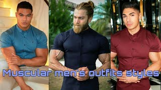 Muscular Mens Outfit Styles || Outfit Ideas For Men || Style & Fashion