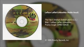 The Fab 5 - Leflaur Leflah Eshkoshka (Clean/Radio Vocal)