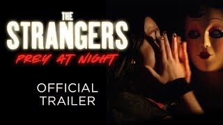 Trailer of The Strangers: Prey at Night (2018)
