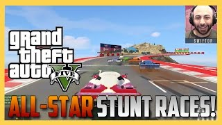 GTA 5 Stunt Races with McJuggernuggets, Daym Drops, FutureMan, and more!