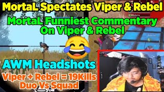 😂MortaL Spectating Viper And Rebel | MortaL Funny Commentary | Mia Khalifa & Sunny Leone Superchat