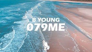 B Young   079ME (Lyrics)