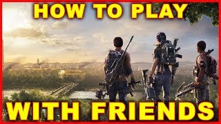 Division 2: How to Invite Friends & Play Online With Friends