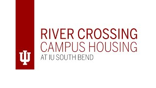 River Crossing Campus Housing at IU South Bend