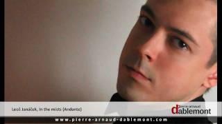 Janáček, In the mists, I. Andante - Pierre-Arnaud Dablemont, piano