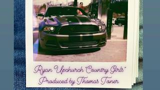 "Upchurch ""Country Girls"" (OFFICIAL AUDIO)"