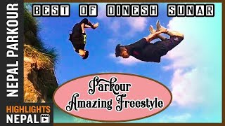 Amazing Nepali Epic FreeStyle Parkour 2018 | Best Of Guinness Record Holder DINESH SUNAR