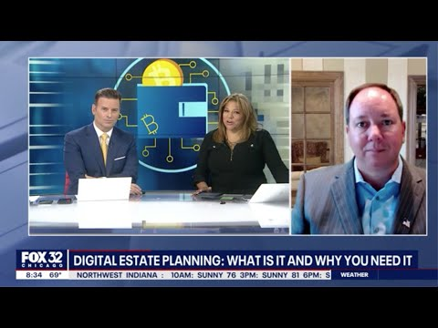 FOX 32 Appearance on Digital Estate Planning