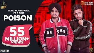 "After The Success Of ""LEGEND and DABDA KITHE AA"" Both Mansa Boys ""SIDHU MOOSE WALA and R-NAIT"" Collaborate For The New Song 'POISON' Which Is Written by SIDHU MOOSE WALA & R-NAIT and Music Given By ""THE KIDD"".  Available ON :- Gaana : http://bit.ly/PoisonONGaana iTunes : http://bit.ly/PoisonONitunes Saavn : http://bit.ly/PoisonOnSaavn Wynk : http://bit.ly/PoisonOnWynk Amazon : http://bit.ly/PoisonOnAmazon  Do Subscribe For My Upcoming Songs  - http://bit.ly/SubscribeSidhuMoosa  Song : Poison Singer : Sidhu Moose Wala, R-Nait Lyrics : Sidhu Moose Wala, R-Nait Composer : Sidhu Moose Wala, R-Nait Music : The Kidd  Mix & Master : Dense Director/DOP/Editing : Agam Mann CO Director : Azeem Mann VFX : Prabhjot Mann   Digital Distribution Partner : Sky Digital Instagram : http://bit.ly/Skydigital  CALLER TUNE CODES  ✯✯✯✯✯✯✯✯✯  ☞AIRTEL Subscribers Direct Dial Poison : 5432116987686 Maardi Aa Kalam  : 5432116987687  Mar Geya Jehda : 5432116985226   ☞VODAFONE Subscribers Direct Dial   Poison : 53711354188 Maardi Aa Kalam  : 53711354185 Mar Geya Jehda : 53711354184   ☞IDEA Subscribers Direct Dial Poison : 5678911354188 Maardi Aa Kalam  : 5678911354185 Mar Geya Jehda : 5678911354184    ☞TATA DOCOMO Subscribers Send Message SET (Code) to 543211  Poison : 11354188  Maardi Aa Kalam  : 11354185 Mar Geya Jehda : 11354184  ☞AIRCEL Subscribers Send Message DT (Code) to 53000  Poison : 7286613   Maardi Aa Kalam  : 7286614  Mar Geya Jehda : 7286615   ☞BSNL (N/W) Subscribers Send Message BT (Code) to 56700    Poison : 7286613    Maardi Aa Kalam  : 7286614   Mar Geya Jehda : 7286615  Enjoy And Stay Connected With Artist 
