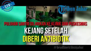 Puluhan Santri Pondok Pesantren Ar Rohman Ibun Kabupaten Bandung