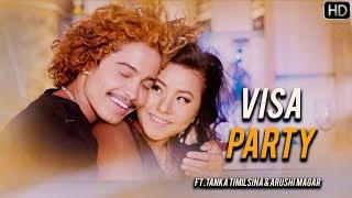 Tanka Timilsina New Song || Visa Party || Ft.Arushi Magar 2019