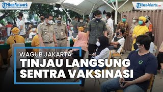 Wakil Gubernur DKI Jakarta Meninjau Sentra Vaksinasi di Universitas Nasional