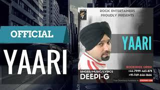 Yaari By Deepi-G   Free Mp3 Download