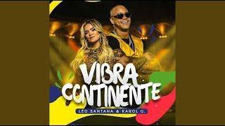 Léo Santana, Karol G - Vibra Continente (Copa América Brasil 2019) OFFICIAL SONG [HD]