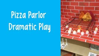 Pizza Parlor Dramatic Play