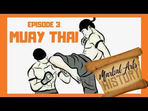 Martial Arts History Episode 3   Muay Thai