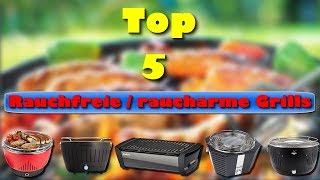 Die 5 besten rauchfreien / raucharmen Holzkohlegrills auch für den mobilen Einsatz