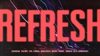 Darrem, Tolebi, The Limba, Qontrast, M'Dee, abdr., Smock SB & Bonapart - REFRESH (LYRICS/ТЕКСТ)