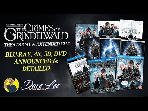 FANTASTIC BEASTS: THE CRIMES OF GRINDELWALD - Blu-ray, 4K, 3D, DVD Announced & Detailed
