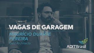 Vagas de Garagem | Maurício Duarte (Gehl Architects)