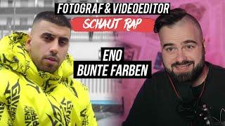 ENO   BUNTE FARBEN  LIVE REACTION  FOTOGRAF & VIDEOEDITOR SCHAUT RAP