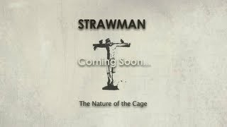 Strawman - The Nature Of The Cage (Trailer)