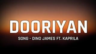"Dino James - ""Dooriyan"" Full Song Lyrics    Ft. Kaprila - YouTube"