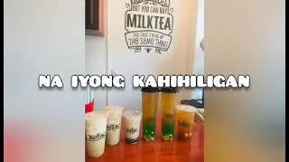 Santeano Milktea Hub official song          by: Rusty Loayon