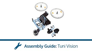 Tuni Vision Assembly Guide