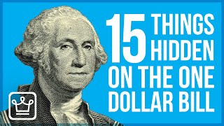 15 Things HIDDEN on the $1 Bill