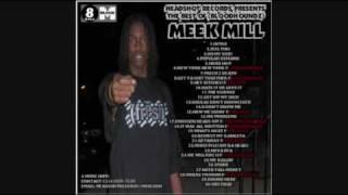 Meek Millz - Respect My Gangsta