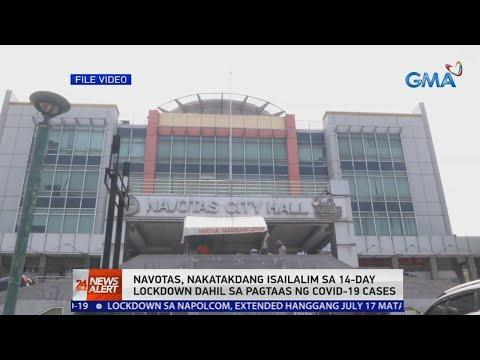 [GMA]  24 Oras News Alert: Navotas, nakatakdang isailalim sa 14-day lockdown