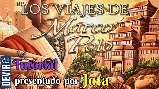 Los Viajes de Marco Polo - Tutorial