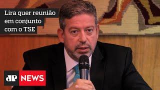 Câmara quer avançar na reforma eleitoral, diz Lira após encontro com presidente do TSE