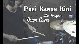 PREI KANAN KIRI DRUM COVER | SKA REGGAE