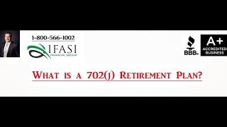 702 J Retirement Plan - 702 J Retirement Plan Review