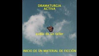 INICIO DE UN MATERIAL DE FICCIÓN audio