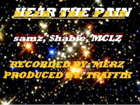 HEAR THE PAIN (Here Wi Go) VIDEO-Samz Ft.$habbalishus&McLz.