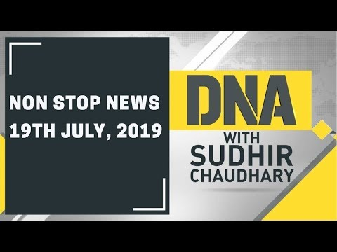 Dna Non Stop News 19th July 2019