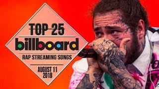 Top 25 • Billboard Rap Songs • August 11, 2018 | Streaming-Charts